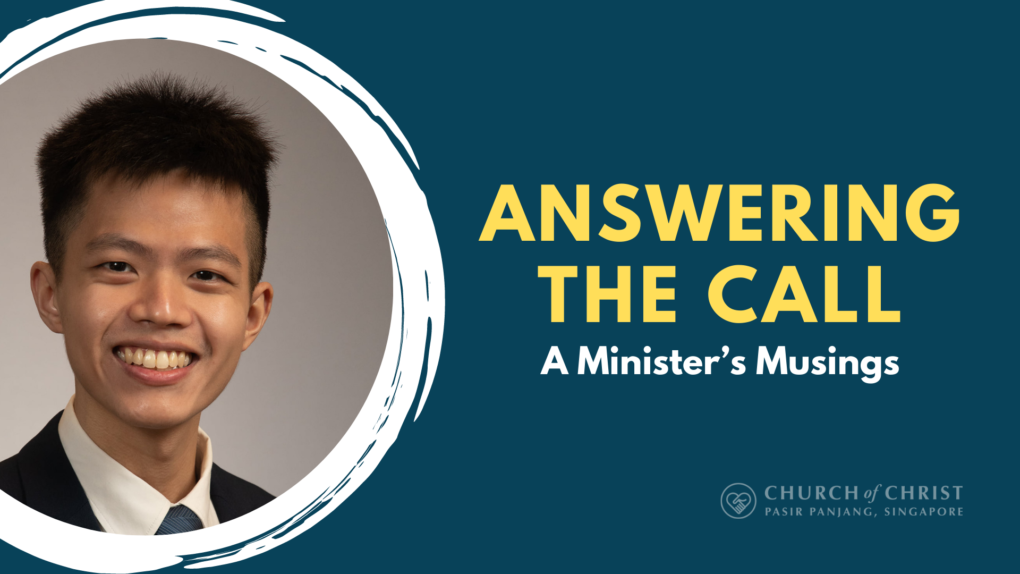 Minister's Musings: Answering the Call | By John Lim
