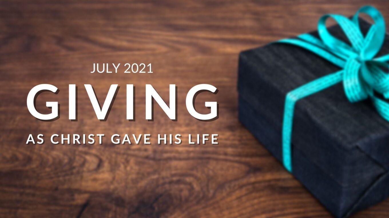 July Worship Theme: Giving